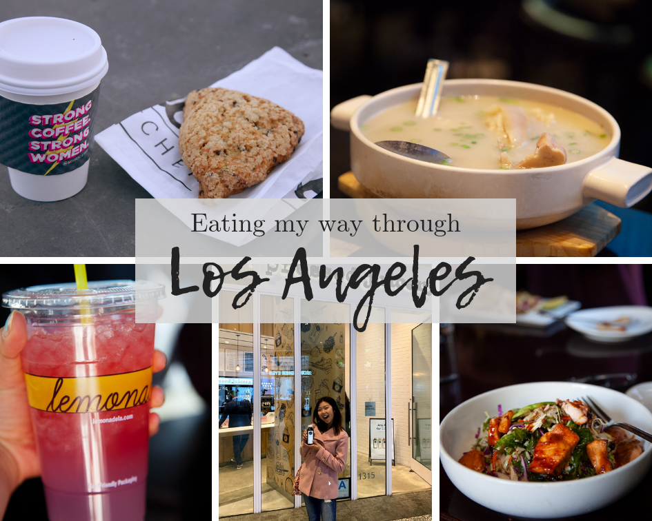 Los Angeles Food Guide - My Southern Sweet Tooth
